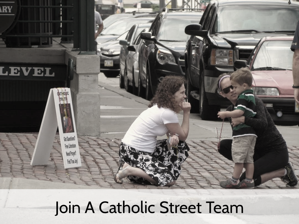 Join a Catholic Street Team